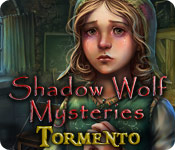Shadow Wolf Mysteries: Tormento