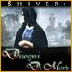 Shiver: Disegni di morte