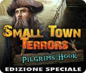 Small Town Terrors: Pilgrim's Hook Edizione Speciale