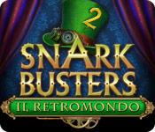 Snark Busters: Il retromondo