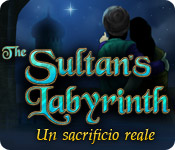 The Sultan's Labyrinth: Un sacrificio reale