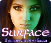 Surface: Il rumore che lei soffocava