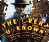 The Great Unknown: Il castello di Houdini