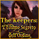 The Keepers: L'Ultimo Segreto dell'Ordine