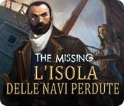 The Missing: L'isola delle navi perdute
