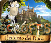 The Scruffs: Il ritorno del Duca