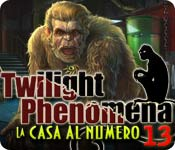 Twilight Phenomena: La casa al numero 13