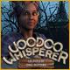 Voodoo Whisperer: Le follie del potere