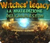 Witches' Legacy: La maledizione dei Charleston