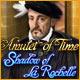 時のアミュレット:ラ・ロシェルの亡霊