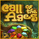 Call of the Ages 時代の呼び声