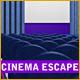 Cinema Escape