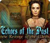 エコー・オブ・ザ・パスト:魔女の復讐
