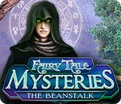 フェアリーテール・ミステリーズ:魔法の豆の木