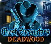ゴースト エンカウンター:呪われた町デッドウッド