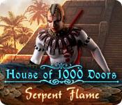 ハウス・オブ・サウザンド・ドア:大蛇の炎