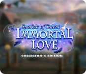 Immortal Love: Sparkle of Talent Collector's Edition