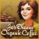 ジョーのドリームカフェ:オーガニックコーヒー