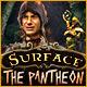 サーフェス:束縛のパンテオン