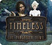 タイムレス:忘却の町