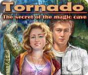 トルネード:魔法の洞窟の秘密