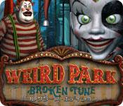 ウィアード・パーク:狂ったメロディー コレクターズ・エディション
