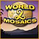 ワールド モザイク 2