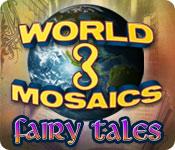 ワールド モザイク 3 :フェアリー・テイル