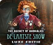 The Agency of Anomalies: De Laatste Show Luxe Editie