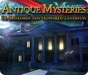 Antique Mysteries: De Geheimen van Howards Landhuis