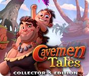 Cavemen Tales Collector's Edition