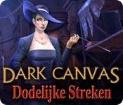 Dark Canvas: Dodelijke Streken