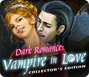 Dark Romance: Vampire in Love Collector's Edition