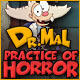 Dr. Mal: Practice of Horror