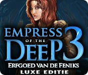 Empress of the Deep 3: Erfgoed van de Feniks Luxe Editie