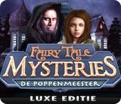 Fairy Tale Mysteries: De Poppenmeester Luxe Editie