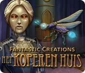 Fantastic Creations: Het Koperen Huis