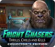 Fright Chasers: Thrills, Chills and Kills Collector's Edition