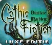 Gothic Fiction: Duistere Machten Luxe Editie