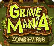 Grave Mania: Zombievirus