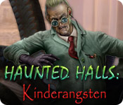 Haunted Halls: Kinderangsten