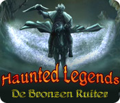 Haunted Legends: De Bronzen Ruiter
