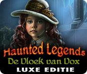 Haunted Legends: De Vloek van Vox Luxe Editie