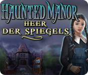 Haunted Manor: Heer der Spiegels