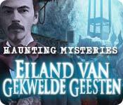 Haunting Mysteries: Eiland van Gekwelde Geesten