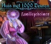 Huis met 1000 Deuren: Familiegeheimen