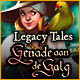 Legacy Tales: Genade aan de Galg