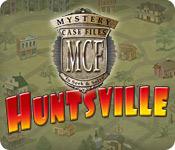 Mystery Case Files: Huntsville ™