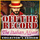 Off the Record: The Italian Affair Collector's Edition