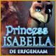 Princess Isabella: De Erfgenaam